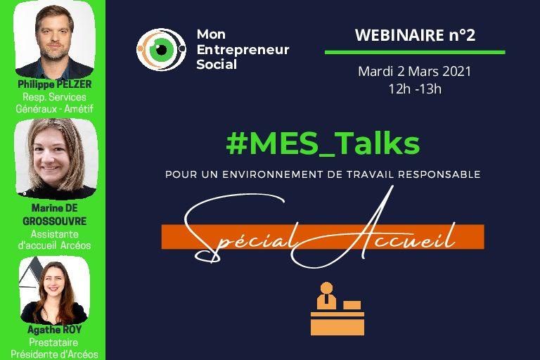 #MES_Talks #2 : Pour un environnement de travail responsable Spécial Accueil